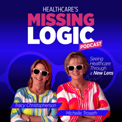 Healthcare's MissingLogic Podcast
